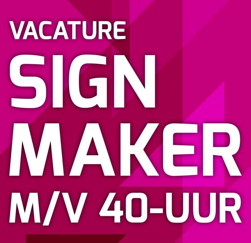 Vacature Signmaker